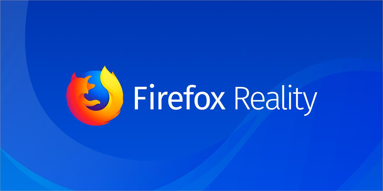 """Mozilla 公司正在开发一款支持""""混合现实""""的新版火狐浏览器"""